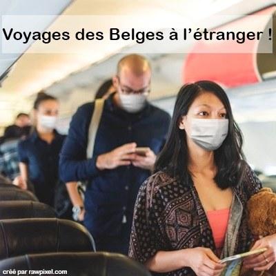 Voyages des Belges à l'étranger !